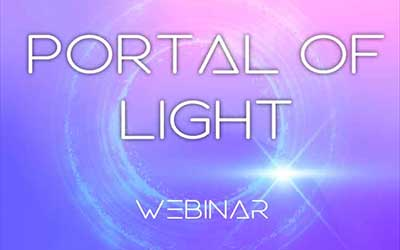Portal of Light Webinar